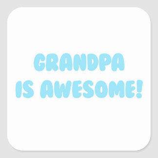 My Grandpa is Awesome in Blue Square Sticker
