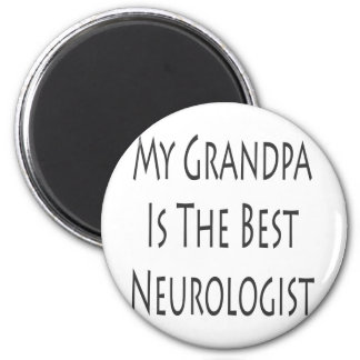 My Grandpa Is The Best Neurologist Magnet