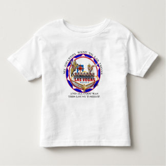 My Grandpa went To Las Vegas..... Toddler T-shirt