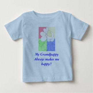 My GrandpappyAlways makes mehappy!! Baby T-Shirt