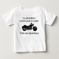 My grandpa's motorcycle is cooler baby T-Shirt