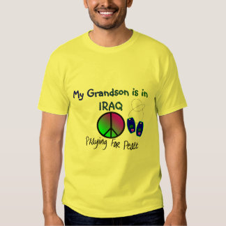 My Grandson is in IRAQ T-Shirts