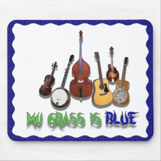 MY GRASS IS BLUE-MOUSEPAD MOUSE PAD