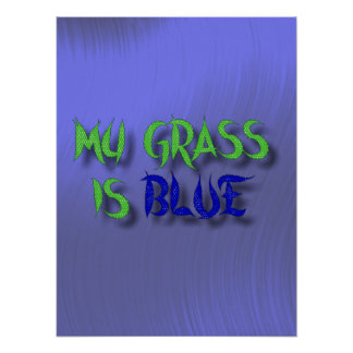 MY GRASS IS BLUE-POSTER. POSTER