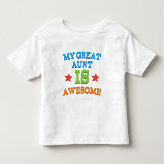 My Great Aunt is Awesome Toddler T-shirt
