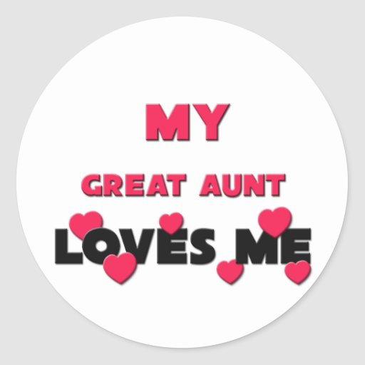 My Great Aunt Loves Me Classic Round Sticker