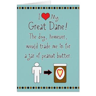 My Great Dane Loves Peanut Butter Card