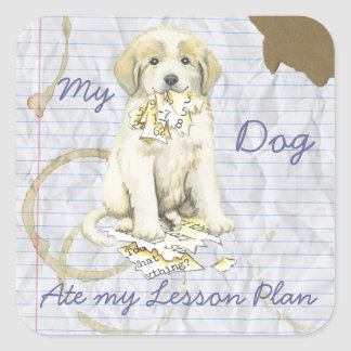 My Great Pyrenees Ate My Lesson Plan Square Sticker