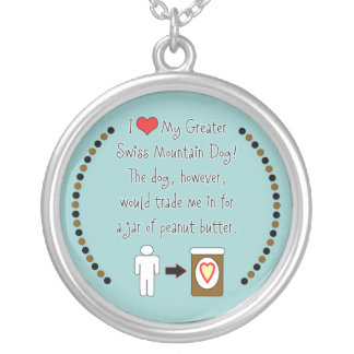 My Greater Swiss Mountain Dog Loves Peanut Butter Round Pendant Necklace