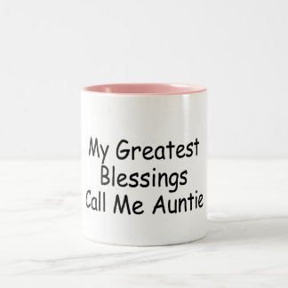 My Greatest Blessings Call Me Auntie Two-Tone Coffee Mug