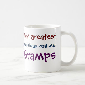 My Greatest Blessings Call Me Gramps Coffee Mug