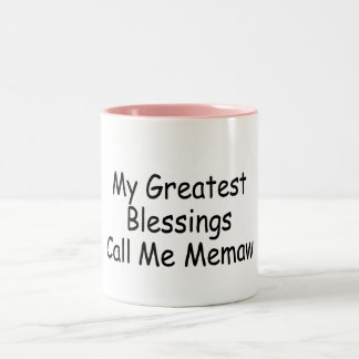 My Greatest Blessings Call Me Memaw Mug