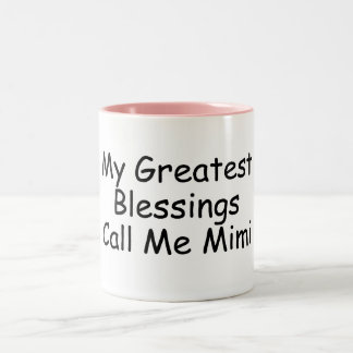 My Greatest Blessings Call Me Mimi Two-Tone Coffee Mug