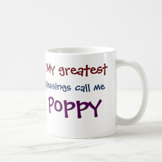 My Greatest Blessings Call Me Poppy Coffee Mug