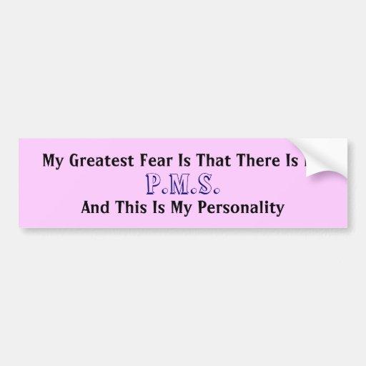 My Greatest Fear Bumper Sticker