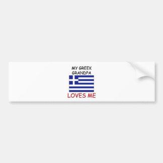 My Greek Grandpa Loves Me Car Bumper Sticker
