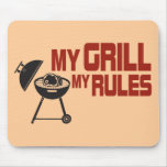 My Grill My Rules Mouse Mats