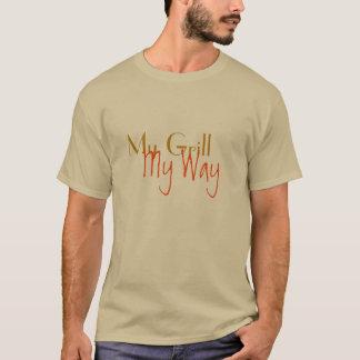 My Grill My Way custom T-shirt design