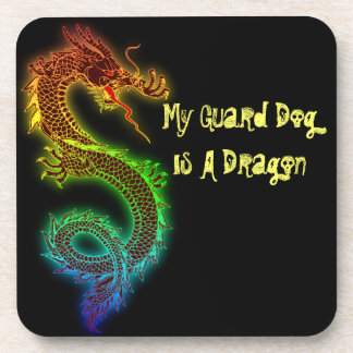 My Guard Dog is a Dragon Beverage Coaster