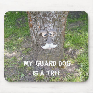 My Guard Dog is a Tree Mouse Pad