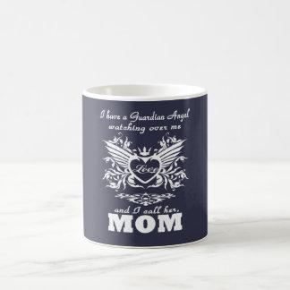 My guardian Angel, My MOM Coffee Mug