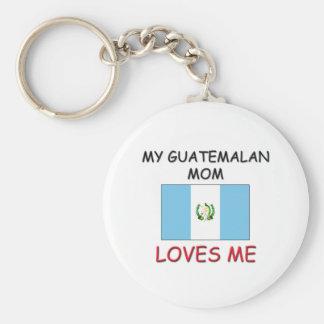 My Guatemalan Mom Loves Me Key Chains