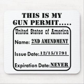 My Gun Permit Never Expires Mouse Pad