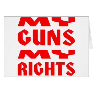 My Guns My Rights Card