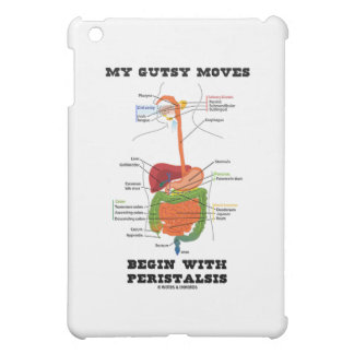 My Gutsy Moves Begin With Peristalsis (Digestive) Case For The iPad Mini
