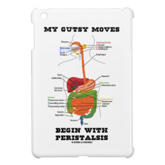 My Gutsy Moves Begin With Peristalsis (Digestive) iPad Mini Covers