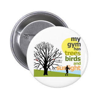 My Gym Has Trees Button