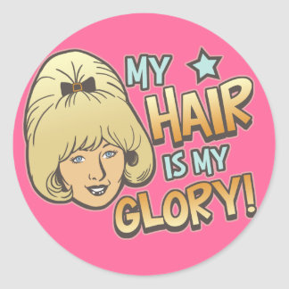 My Hair Is My Glory Funny Classic Round Sticker