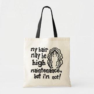 My Hair May Be High Maintenance, But I'm Not! Tote Bag