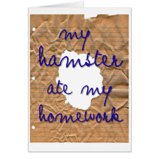 My Hamster Ate My Homework Card