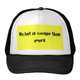 My hat is cooler than yours