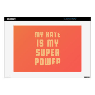 """My hate is my superpower 15"""" laptop skins"""