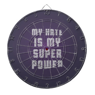 My hate is my superpower dartboards