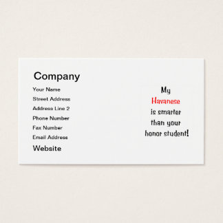 My Havanese is smarter... Business Card