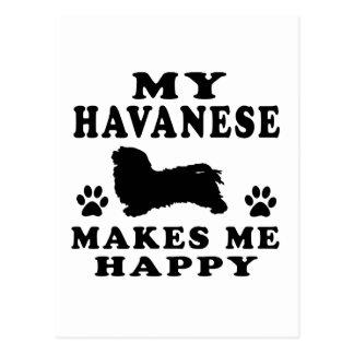 My Havanese Makes Me Happy Postcard