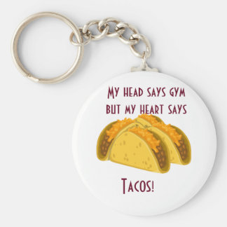 My head says gym but my heart says tacos basic round button keychain