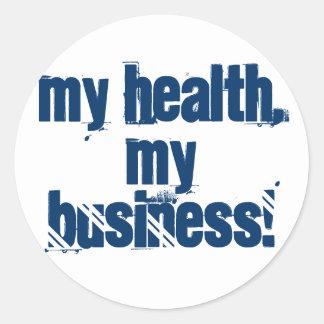 My Health, My Business! Classic Round Sticker