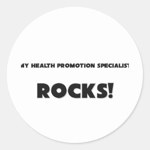 MY Health Promotion Specialist ROCKS! Classic Round Sticker