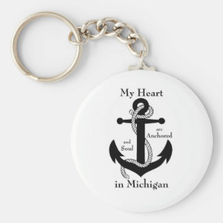 My heart and soul are anchored in Michigan Keychain