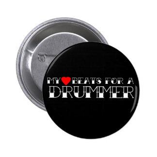 My Heart Beats For a Drummer Button