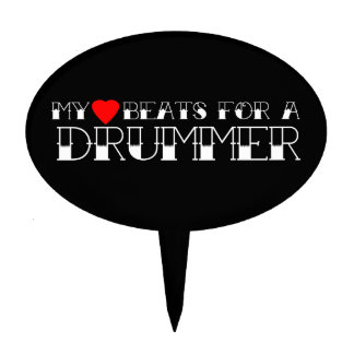 My Heart Beats For a Drummer Cake Topper