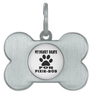 My Heart Beats For PIXIE-BOB Pet ID Tags