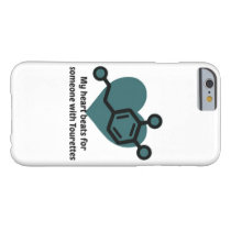 My heart beats for someone with Tourettes Barely There iPhone 6 Case