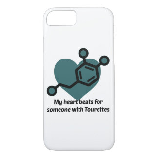My heart beats for someone with Tourettes iPhone 7 Case