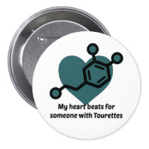 My heart beats for someone with Tourettes Pinback Button