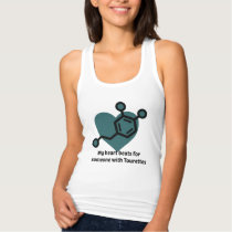 My heart beats for someone with Tourettes Tank Top